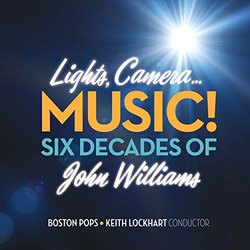 Lights, Camera... Music! Six Decades of John Williams