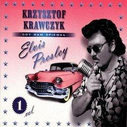 Gdy nam spiewal Elvis Presley Vol.1 (CD)