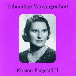 Lebendige Vergangenheit: Kirsten Flagstad, Vol. 2