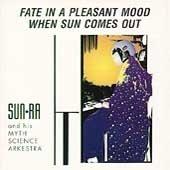 Fate in a Pleasant Mood / When Sun Comes Out