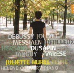 Debussy, Varese, Dutilleux, Jolivet, Messiaen, Dusapin: French Works for Flute