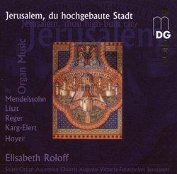 Jerusalem, du hochgebaute Stadt: Organ Music