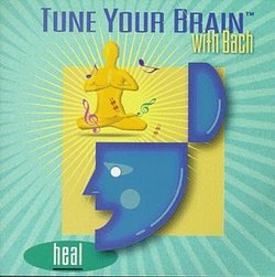 Tune your Brain with Bach: Heal