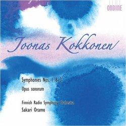 Kokkonen: Symphonies Nos. 1 & 2; Opus sonorum