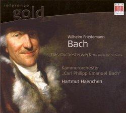 Wilhelm Friedemann Bach: The Works for Orchestra