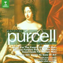 """Gardiner Purcell Collection - Music for the Funeral of Queen Mary, Birthday Ode """"Come Ye Sons of Art"""""""