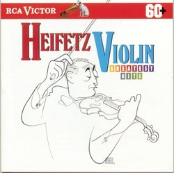 Heifetz Violin Greatest Hits
