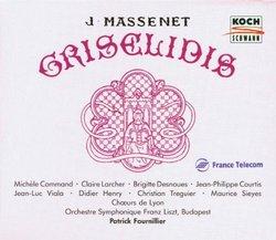 Massenet - Grisélidis / Command · Larcher · Dasnoues · Courtis · Viala · Henry · Treguier · Sieyes · Fournillier