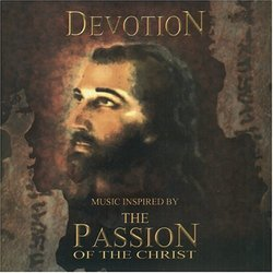 Music Inspired By the Passion of the Christ