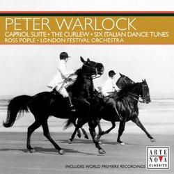 Warlock: Capriol Suite; The Curlew; Six Italian Dance Tunes