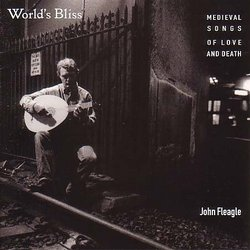 World's Bliss - Medieval Songs of Love and Death