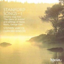 Stanford: Songs, Vol.1