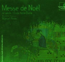 Messe de Noël: XIIe siècle - École de Notre Dame (Mass for Christmas, 12th Century)