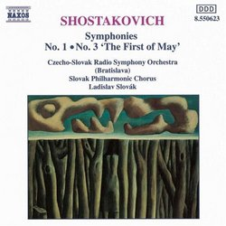 """Shostakovich: Symphonies Nos. 1 & 3 """"The First of May"""""""