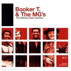 Booker T. & The MG'S :The Definitive Soul Collection