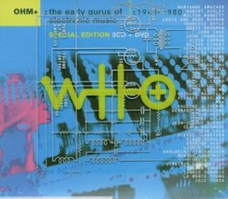 Ohm: The Early Gurus of Electronic Music Special Edition 3CD + DVD