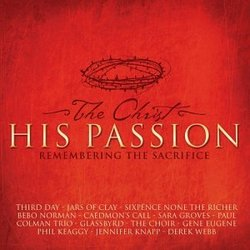 Christ His Passion: Remembering Sacrifice