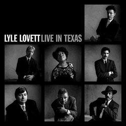 Lyle Lovett Live In Texas