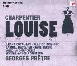 Charpentier: Louise (Complete)