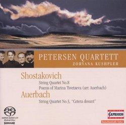SHOSTAKOVITCH: String Quartet No. 8, Poems of Marina Tsvetaeva AUERBACH: String Quartet No. 3