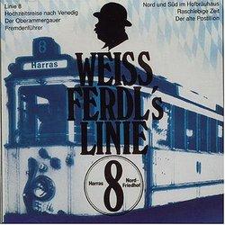 Weiss Ferdl's Linie 8