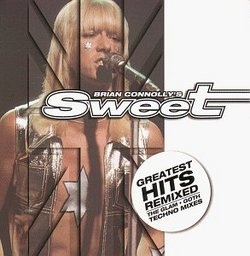 Sweet - Greatest Hits Remixed