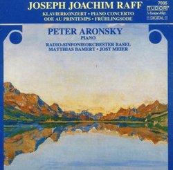 Raff: Ode au Printemps / Piano Concerto