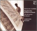 Christophe Rousset ~ Couperin - Second Book of Harpsichord Pieces