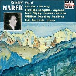 Czeslaw Marek:  Die Lieder (The Songs), Vol. 6