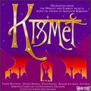 Kismet (Highlights From 1989 London Studio Cast)