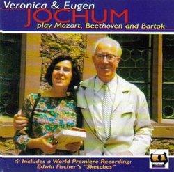 Veronica & Eugen Jochum In Concert - Mozart: Piano Concerto No. 14, KV 449 in E-flat Major; Piano Concerto No. 20, KV 466 in D minor / Beethoven: Piano Concerto No. 1 Op. 15 in C Major / Bartok: Piano