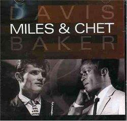 Miles & Chet