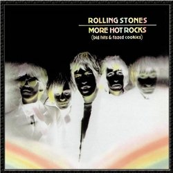 More Hot Rocks (Big Hits )