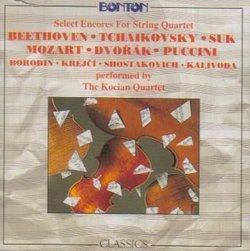 Select Encores for String Quartet (Beethoven/Tchaikovsky/Suk/Mozart/Dvorak/Puccini/Borodin/Krejci/Shostakovich/Kalivoda)