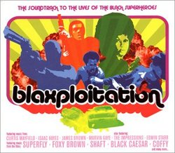 Blaxploitation: Soundtrack to the Lives of the Super Heroes