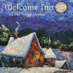 Welcome Inn- A Phil Keaggy Christmas