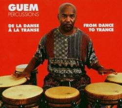 De La Danse a la Transe (From Dance to Trance)