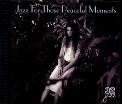 Jazz for Those Peaceful Moments