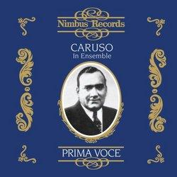 Caruso In Ensemble: Prima Voce