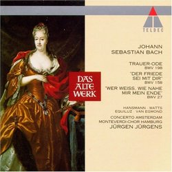 Bach: Cantatas 198, 158, 27