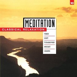 Meditation: Classical Relaxation Vol. 10