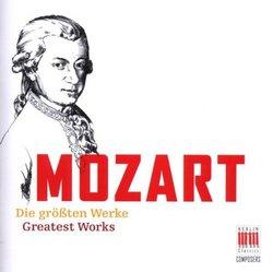 Mozart: Die größten Werke
