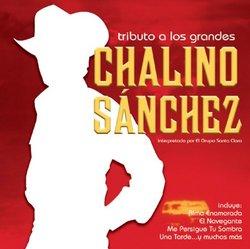 Tributo a Los Grandes: Chalino Sanchez