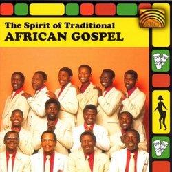 Spirit of Traditional Africa Gospel