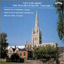 Let God Arise - The Psalms of David, Volume 7 (Anglican chant)