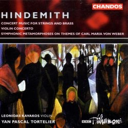 Paul Hindemith: Concert Music for Strings & Brass, Op. 50 / Concerto for Violin & Orchestra / Symphonic Metamorphoses on Themes of Carl Maria von Weber