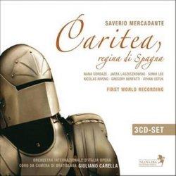 Saverio Mercadante: Caritea, Regina di Spagna