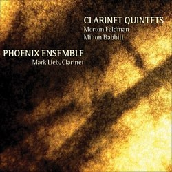 Clarinet Quintets: Morton Feldman, Milton Babbitt