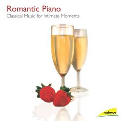 Romantic Piano: Classical Music for Intimate Moments