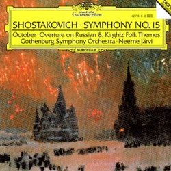 Shostakovich: Symphony No. 15, October, Overture on Russian and Kirghiz Folk Themes